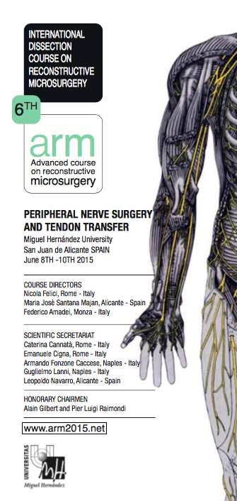 Dissection Course on Peripheral Nerve Surgery and Tendon Transfers
